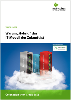 maincubes Whitepaper Hybrid Cloud & Colocation – das IT-Modell der Zukunft